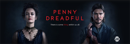 Penny Dreadful: Episode 1 Screening Now, Showtime Subscription Not Required