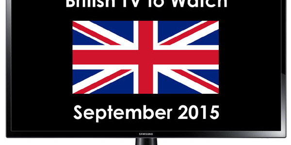 British TV to Watch in September 2015: TBX, Doctor Who, Indian Summers, Partners in Crime [UPDATED]