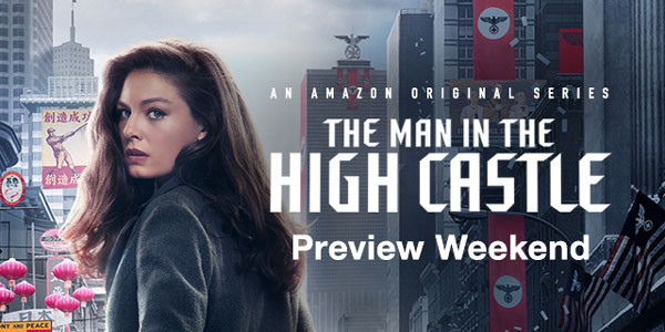 The Man in the High Castle: Preview Episodes 1 & 2 This Weekend Only
