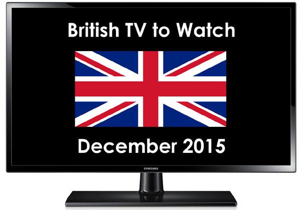 British TV to Watch in December 2015