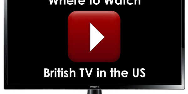 Where to Watch British TV in the US: Updates Include Vibrant TV Network