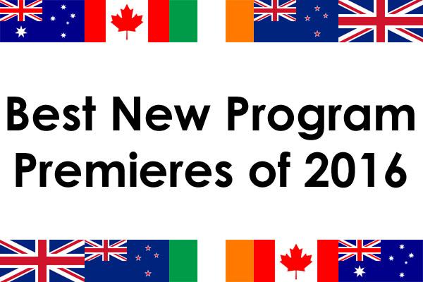 Best New Program Premieres of 2016