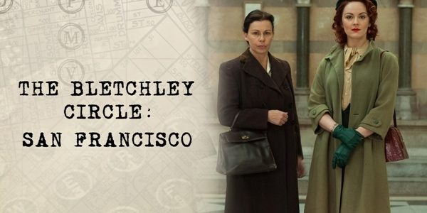 The Bletchley Circle: San Francisco Set to Premiere on BritBox in July